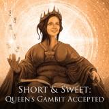 Short & Sweet: Queen's Gambit Accepted