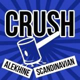 Crush the Alekhine and Scandinavian!