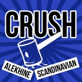 Crush the Alekhine and Scandinavian!