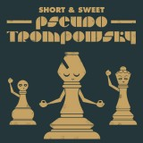 Short & Sweet: Pseudo Trompowsky