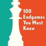 Image of 100 Endgames You Must Know