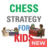 Chess Strategy for Kids