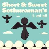 Image of Short & Sweet: Sethuraman's 1.e4 e5