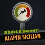 Short & Sweet: Alapin