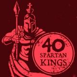 40 Spartan Kings