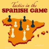 Tactics in the Spanish Game