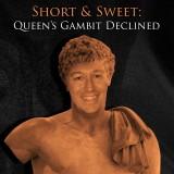 Image of Short & Sweet: Queen's Gambit Declined