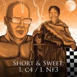 Image of Short & Sweet: 1. c4 / 1. Nf3