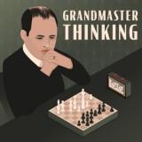 Grandmaster Thinking