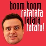 Boom Boom Ratatata