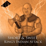 Short & Sweet: King's Indian Attack