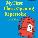 My First Chess Opening Repertoire