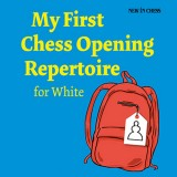 Image of My First Chess Opening Repertoire for White