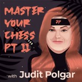 Image of Master Your Chess with Judit Polgar - Part 2
