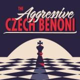 The Aggressive Czech Benoni