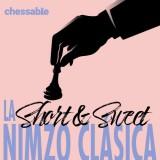 Short & Sweet: La Nimzo Clásica