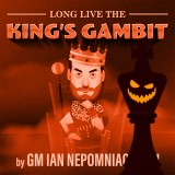 Long Live the King's Gambit