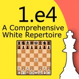 1.e4: A Comprehensive White Repertoire