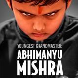 Youngest Grandmaster: Abhimanyu Mishra