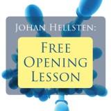 Johan Hellsten: Free Opening Lesson