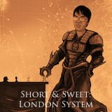 Short & Sweet: London System